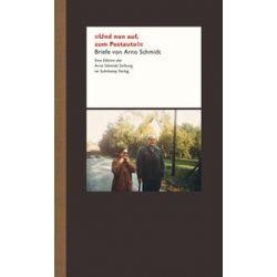 Bücher: »Und nun auf, zum Postauto!!«  von Arno Schmidt