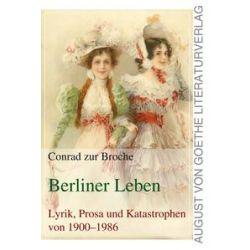 Bücher: Berliner Leben  von Conrad Zur Broche