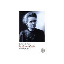 Bücher: Madame Curie  von Eve Curie