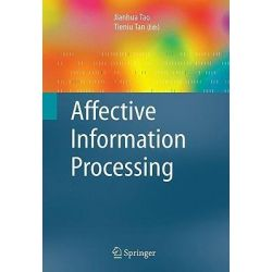 Affective Information Processing by Jianhua Tao, 9781848003057.