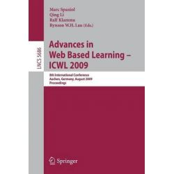 Advances in Web Based Learning - ICWL 2009, 8th International Conference, Aachen, Germany, August 19-21, 2009, Proceedings by Marc Spaniol, 9783642034251.