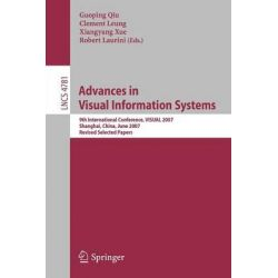 Advances in Visual Information Systems, 9th International Conference, VISUAL 2007, Shanghai, China, June 28-29, 2007, Revised Selected Papers by Guoping Qiu, 9783540764137.