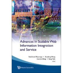 Advances in Scalable Web Information Integration and Service, Proceedings of DASFAA2007 International Workshop on Scalab