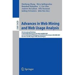 Advances in Web Mining and Web Usage Analysis, 9th International Workshop on Knowledge Discovery on the Web, WebKDD 2007