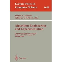 Algorithm Engineering and Experimentation, International Workshop ALENEX '99 Baltimore, MD, USA, January 15-16, 1999, Selected Papers by M.T. Goodrich, 9783540662273.