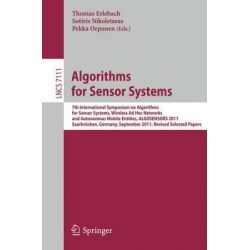 Algorithms for Sensor Systems, 7th International Symposium on Algorithms for Sensor Systems, Wireless Ad Hoc Networks an