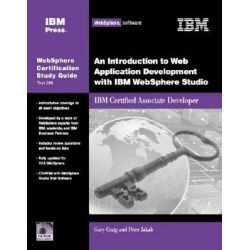 An Introduction to Web Application Development with IBM Websphere Studio, IBM Certified Associate Developer by Gary Craig, 9781931182119.