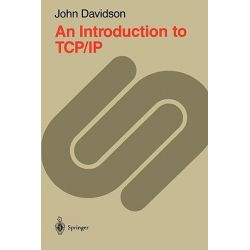 An Introduction to TCP/IP by John Davidson, 9780387966519.