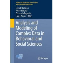 Analysis and Modeling of Complex Data in Behavioral and Social Sciences by Donatella Vicari, 9783319066912.