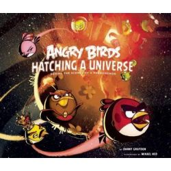 Angry Birds, Hatching a Universe by Danny Graydon, 9781608872114.
