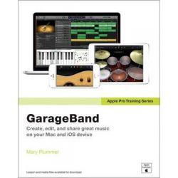Apple Pro Training, GarageBand by Mary Plummer, 9780133900927.