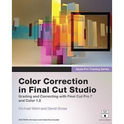 Apple Pro Training Series, Color Correction in Final Cut Studio by Michael Wohl, 9780321635280.