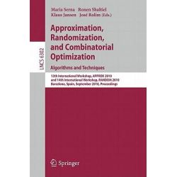 Approximation, Randomization, and Combinatorial Optimization, 13th International Workshop, APPROX 2010, and 14th Interna