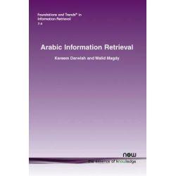 Arabic Information Retrieval by Kareem Darwish, 9781601987761.