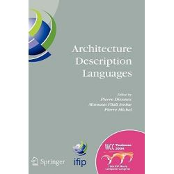 Architecture Description Languages : IFIP TC-2 Workshop on Architecture Description Languages (WADL), World Computer Con