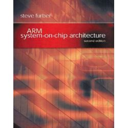 ARM System-on-chip Architecture by Steve Furber, 9780201675191.