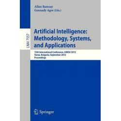 Artificial Intelligence, 15th International Conference, AIMSA 2012, Varna, Bulgaria, September 12-15, 2012, Proceedings by Allan Ramsay, 9783642331848.