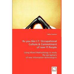 'As You Like I.T.' by Indira Guzman, 9783836481045.