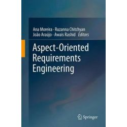 Aspect-oriented Requirements Engineering by Ana Moreira, 9783642386398.
