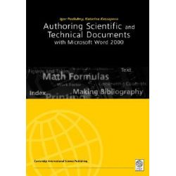 Authoring Scientific and Technical Documents with Microsoft Word 2000 by Igor Podlubny, 9781898326809.