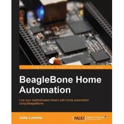 BeagleBone Home Automation by Juha Lumme, 9781783285730.