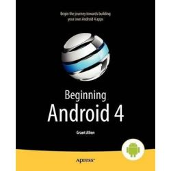 Beginning Android 4, APRESS by Mark Murphy, 9781430239840.