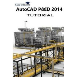 AutoCAD P&id 2014 Tutorial by Online Instructor, 9781484858349.