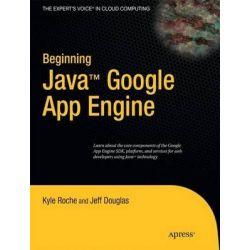 Beginning Java Google App Engine, APRESS by Kyle Roche, 9781430225539.