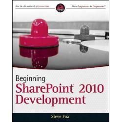 Beginning SharePoint 2010 Development by Steven Fox, 9780470584637.