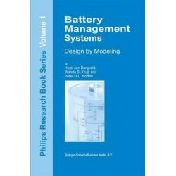 Battery Management Systems, Design by Modelling by Henk Jan Bergveld, 9789048161089.