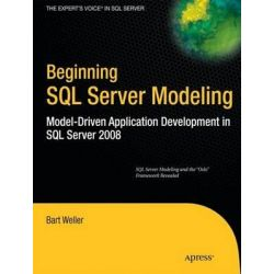 Beginning SQL Server Modeling, Model-driven Application Development in SQL Server by Bart Weller, 9781430227519.