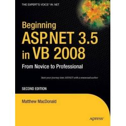 Beginning ASP.NET 3.5 in VB 2008, From Novice to Professional by Matthew MacDonald, 9781590598924.