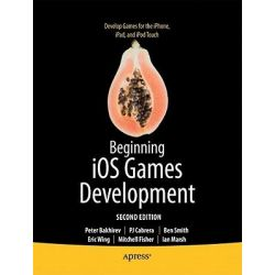 Beginning IOS Games Development, For iPhone, iPad, and iPod Touch by Peter Bakhirev, 9781430234197.