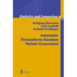 Automatic Nonuniform Random Variate Generation, Statistics and Computing by Wolfgang Hormann, 9783642073724.