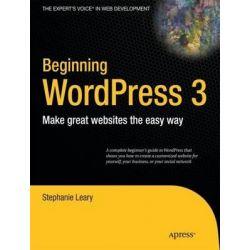Beginning WordPress 3, APRESS by Stephanie Leary, 9781430228950.