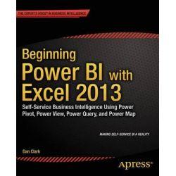 Beginning Power BI with Excel 2013 by Dan Clark, 9781430264453.