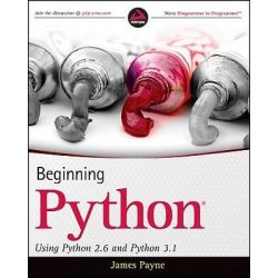 Beginning Python, Using Python 2.6 and Python 3.1 by James Payne, 9780470414637.