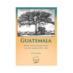Bücher: Guatemala  von Otto Stoll