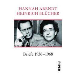 Bücher: Briefe 1936 - 1968  von Heinrich Blücher,Hannah Arendt