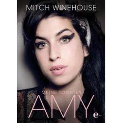 Bücher: Meine Tochter Amy  von Mitch Winehouse