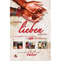Bücher: Wie wir lieben lernten  von Rolland Baker