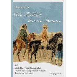 Bücher: Der Freiheit kurzer Sommer  von Diana Ecker