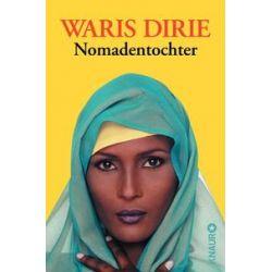 Bücher: Nomadentochter  von Waris Dirie