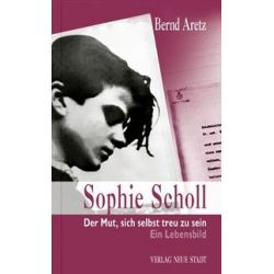 Bücher: Sophie Scholl  von Bernd Aretz