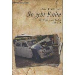Bücher: So geht Kuba  von Arno Frank Eser