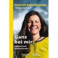 Bücher: Ganz bei mir  von Karin Steinbach,Gerlinde Kaltenbrunner
