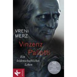 Bücher: Vinzenz Pallotti  von Vreni Merz