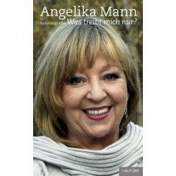 Bücher: Angelika Mann  von Angelika Mann
