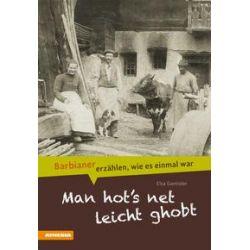 Bücher: Man hot`s net leicht ghobt  von Elsa Gantioler