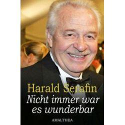 Bücher: Nicht immer war es wunderbar  von Harald Serafin